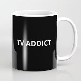 The TV Addict Coffee Mug