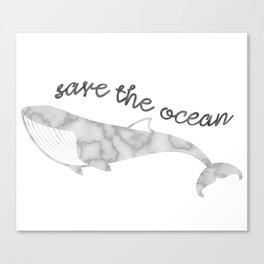 Save The Ocean - Marble Whale Canvas Print
