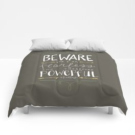 Fearless Comforters