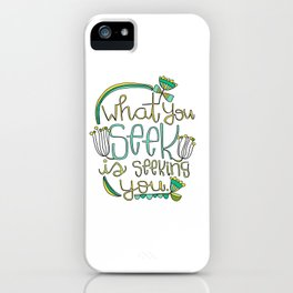 Seeking iPhone Case