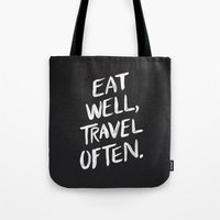eat well travel often Tote Bags featuring Eat Well, Travel Often by Cat Coquillette