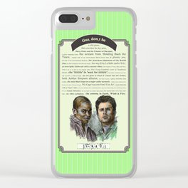 Gus, don't be - Psych Quotes Clear iPhone Case