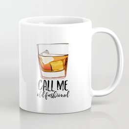 Alcohol Gift,Old Fashioned,Fashionista Party Decoration,Man cave,Gift For Husband,Call Me Old Coffee Mug