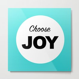 Choose Joy Aqua Print Decor Metal Print