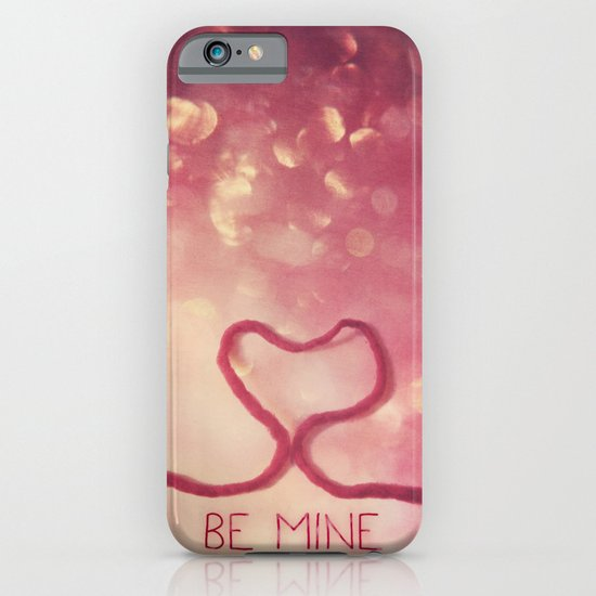 BE MINE iPhone & iPod Case
