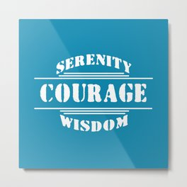 Serenity, Courage, Wisdom Metal Print