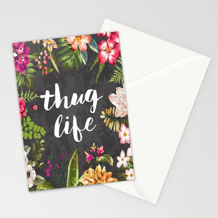 Thug Life Stationery Cards