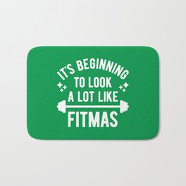 It's Beginning To Look A Lot Like Fitmas (Funny Christmas Gym Pun) Bath Mat