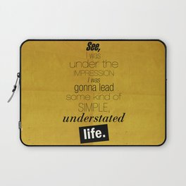Understated Life Laptop Sleeve