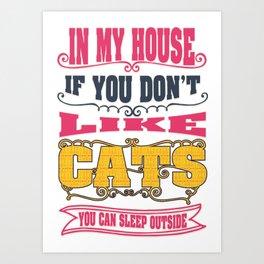 like cats - Funny Cat Saying Art Print