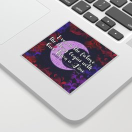 Once Upon a Time- The Lunar Chronicles Quote Sticker