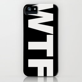 WHITE-WTF iPhone Case