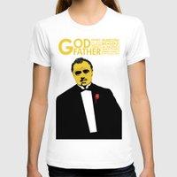 godfather T-shirts featuring GODFATHER by miszkurka