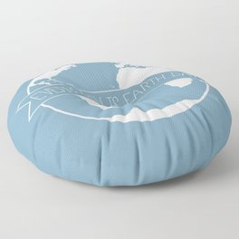 Every Day is Earth Day - white Floor Pillow