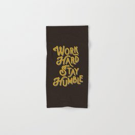 Work Hard Stay Humble hand lettered modern hand lettering typography quote wall art home decor Hand & Bath Towel