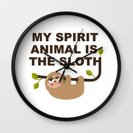 My Spirit Animal is the Sloth Wall Clock
