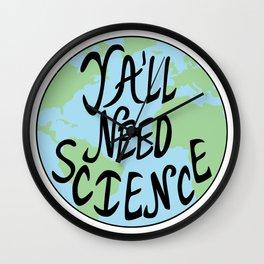 Ya'll Need Science Earth Hand Drawn Wall Clock