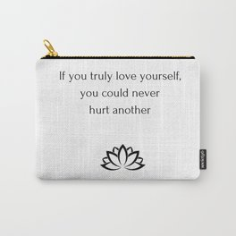 Buddhist Quote - Love Yourself Carry-All Pouch