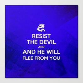 Resist the Devil - Bible Lock Screens Canvas Print