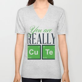 You Are Really Cu Te Unisex V-Neck