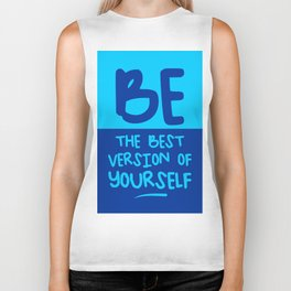 Be the best version of yourself, blue Biker Tank