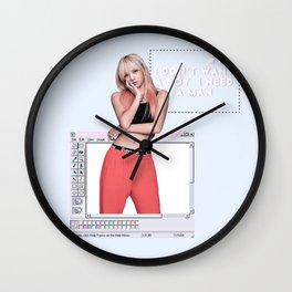 I Don't Want a boy I Need a Man Wall Clock