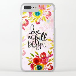 Live in Full Bloom Clear iPhone Case