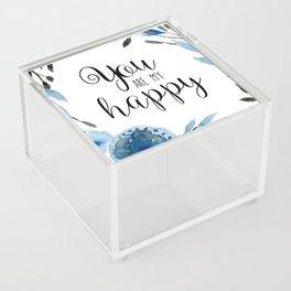 You Are My Happy 01 Acrylic Box