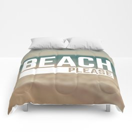 Beach Please Funny Quote Comforters