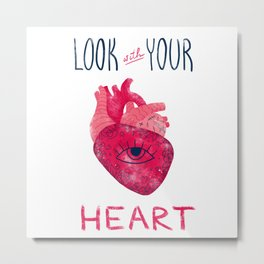 Look with your heart Metal Print