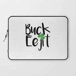 Buck Eejit - St Patrick's Day Gift Laptop Sleeve