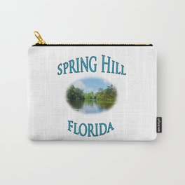Spring Hill Florida Carry-All Pouch