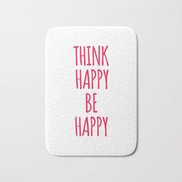Think Happy Be Happy Design Bath Mat