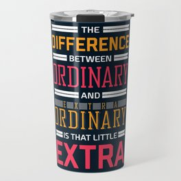 Lab No. 4 The Difference Between Life Inspirational Quotes Travel Mug