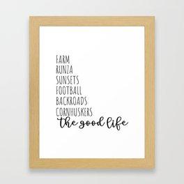 The Good Life NE Framed Art Print