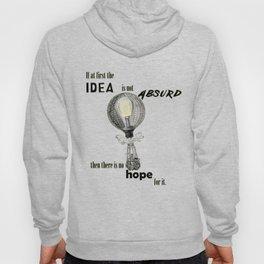 Absurd Idea Hoody