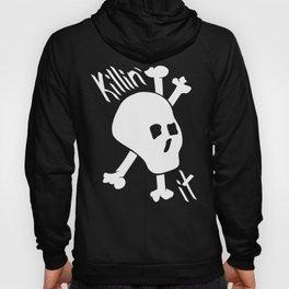 Killin' it Skull And Crossbones Hoody