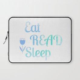 Eat.Read.Sleep Laptop Sleeve