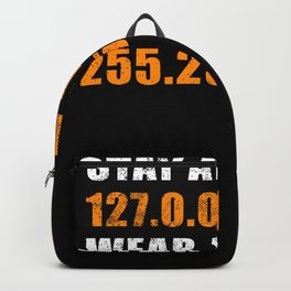 Stay at 127.0.0.1 | Programmer Gift Idea Backpack