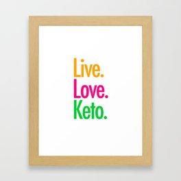 Live Love Keto Framed Art Print