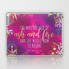 Heir of Fire - Heir of Ash and Fire Quote Laptop & iPad Skin
