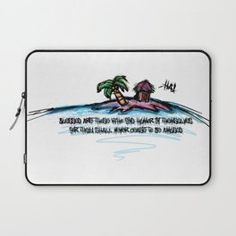 Blessed are those who find humor in themselves for they shall never cease to be amused Laptop Sleeve