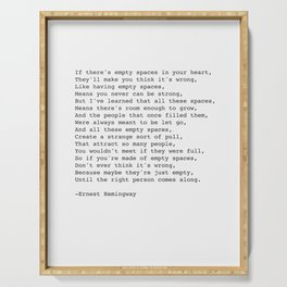 Empty Spaces Poem Ernest Hemingway Quote Serving Tray