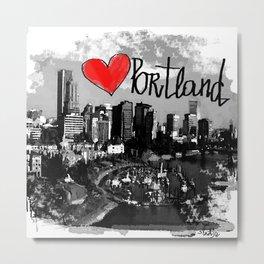 I love Portland Metal Print