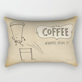COFFEE  Winners Drink It! Rectangular Pillow