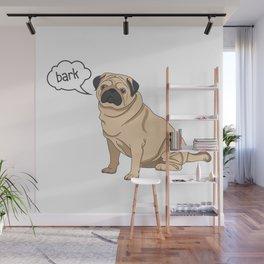 Pug Bark Wall Mural