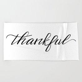 Thankful Calligraphy Beach Towel