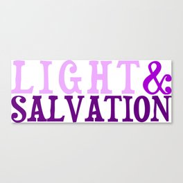 Christian Bible Scripture LIGHT AND SALVATION Canvas Print