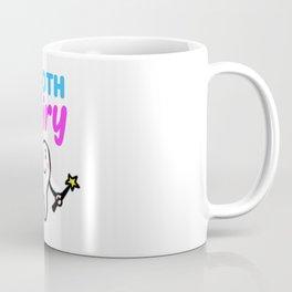 TOOTH FAIRY Toothfairy magic faery teeth gift Coffee Mug