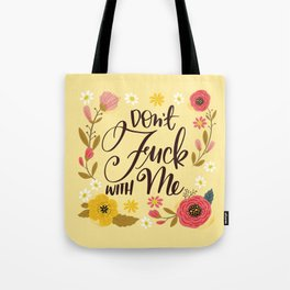 Pretty Swe*ry: Don't Fuck With Me Tote Bag